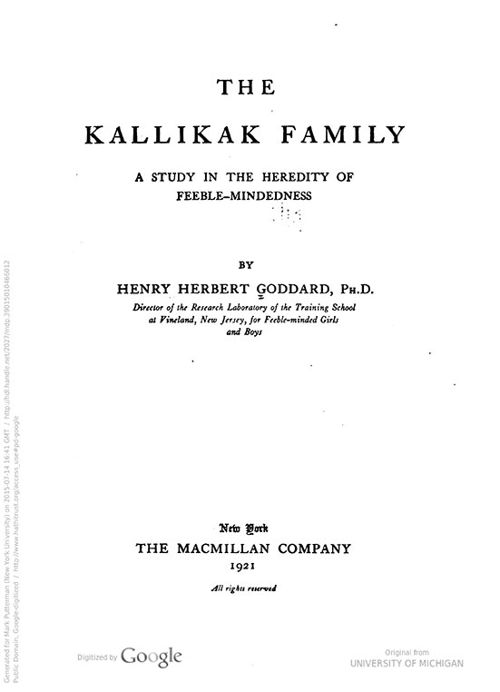 The kallikak family   a study in the heredity of feeblemindedness